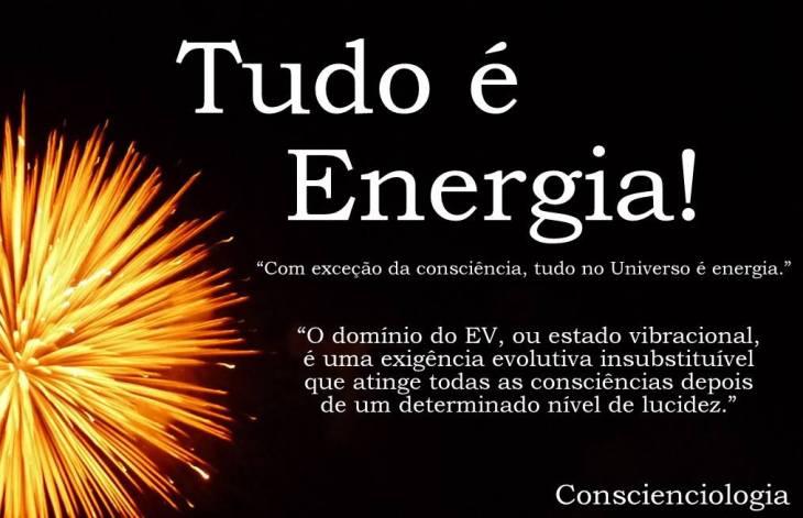 Tudo é ENERGIA! EV = atinge as consciências mais lúcidas.jpg